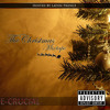 This Christmas by E-Crucial ft Latiin Priince [The Christmas Mixtape]