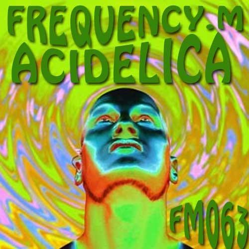 Acidelica (fm063)