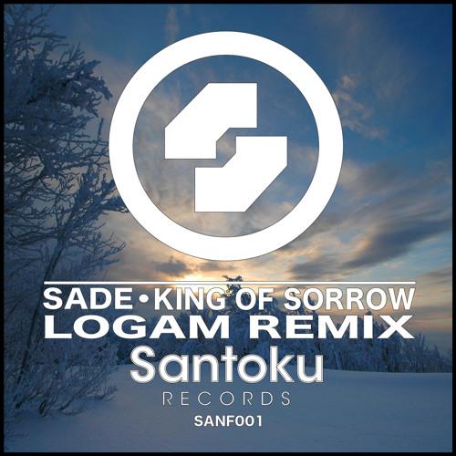 SADE - King of Sorrow LOGAM Bootleg RMX Free Download!!!