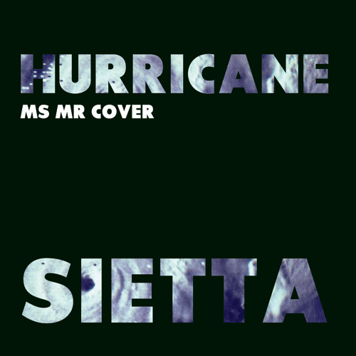 Hurricane (Ms Mr Cover)