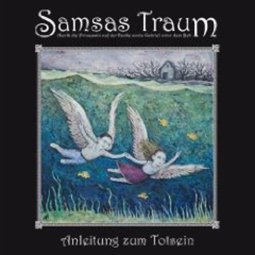 SAMSAS TRAUM - Ich sehe die Sterne bei Tag