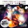 J-Trick & Reece Low Ft Blissando - Higher Ground (Will Sparks Remix) [Club Cartel] Late Jan 2013