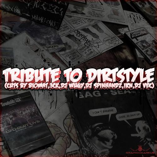 Tribute to Dirtstyle (cuts by Biomat,3ck,DJ Wugy,DJ Spinhandz,Ikn,DJ Vec)