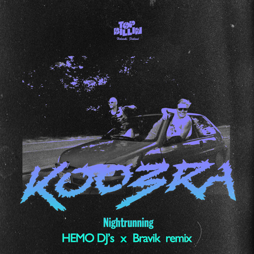 Koobra - Nightrunning (HEMO DJ's x Bravik remix)