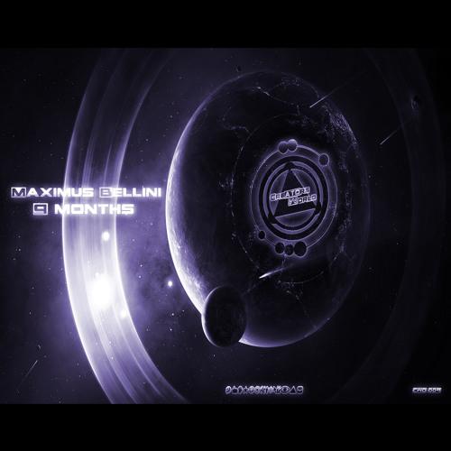 Maximus Bellini - 9 Months (BiohazArt Remix)