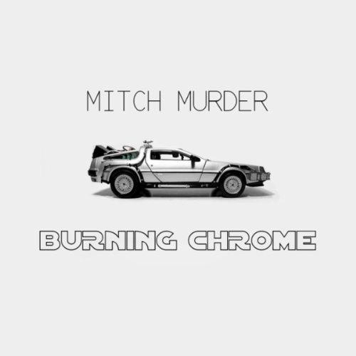 Mitch Murder - Montage