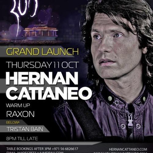 Hernan Cattaneo - Raxon [Warm Up] @ 360 11.10.12