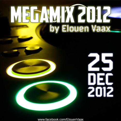 Megamix 2012 by Elouen Vaax