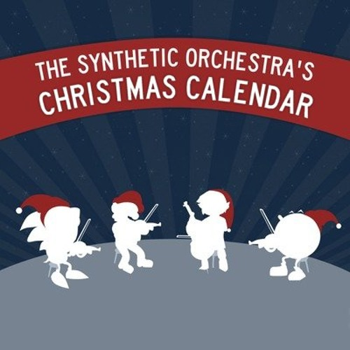 The Synthetic Orchestra's Christmas Calendar Medley