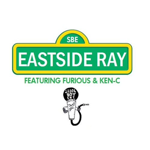 Eastside Ray (Ray-Ray, Furious & Ken-C)