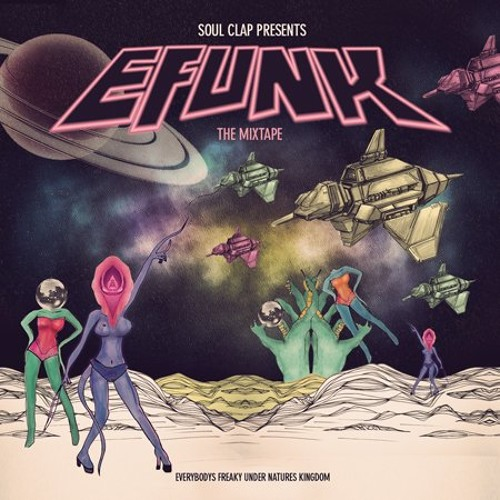 EFUNK: The Mixtape