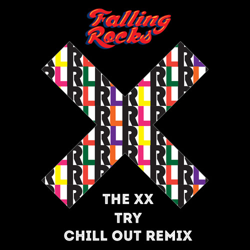 The xx - Try (Falling Rock's 'Chill Out' Remix)