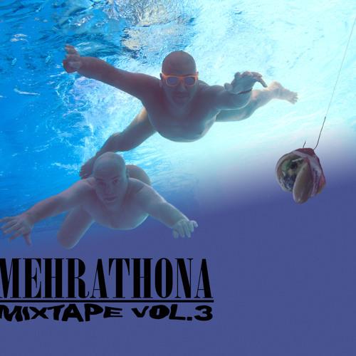 Mehrathona Mixtape 3 By Dj Cosmo