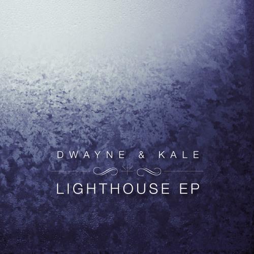 Dwayne & Kale - Lighthouse (Nova Six remix)