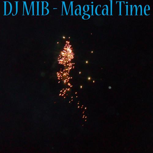 DJ MIB - Magical Time