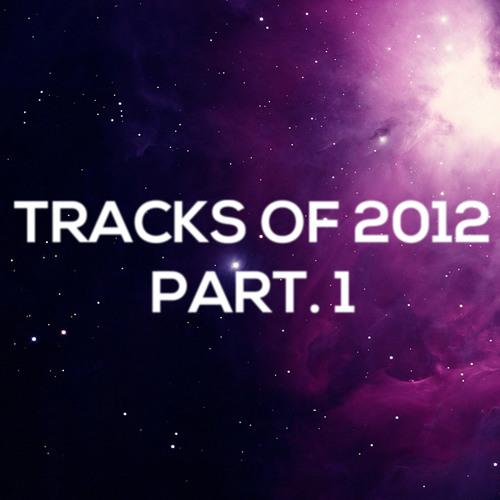 Tracks of 2012 (Remixes)