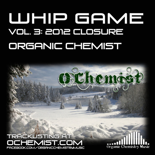 Organic Chemist - Ch. 2 - Whip Game Vol. 3