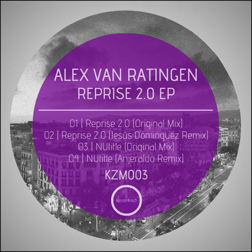 KZM003 - Alex van Ratingen - NUtitle (Original Mix) (snippet)