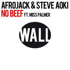 Afrojack & Steve Aoki - No Beef feat. Miss Palmer