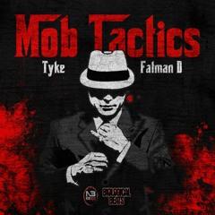 Tyke & Fatman D Mob Tactics