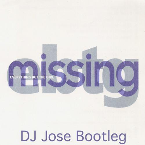 Everything But The Girl/S.K. - Missing Spilt [DJ Jose Bootleg]