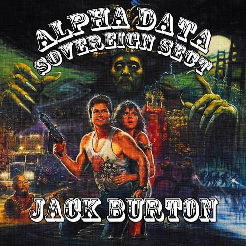Alpha Data & Sovereign Sect - Jack Burton (Original Mix) -- FREE DOWNLOAD!!!
