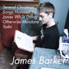 Have Yourself a Merry Little Christmas - James Barker
