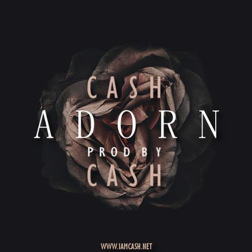 CASH - Adorn (prod. by CASH)