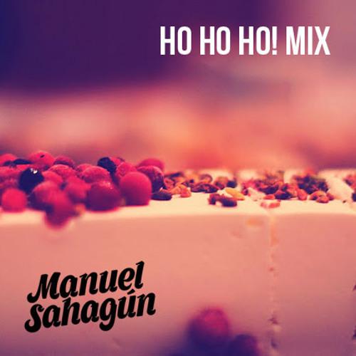 Manuel Sahagun - Ho Ho Ho! Mix
