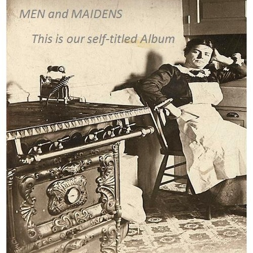 Men and Maidens-You and I