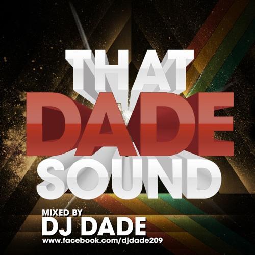 Dj Dade - That Dade Sound