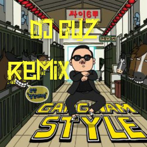 PSY - Gangnam Style (DJ CUZ REMIX)