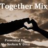 Abe Seeken N' Drea Together Mix