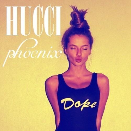 Hucci - Phoenix