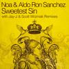 Noa & Aldo Ron Sanchez - Sweetest Sin
