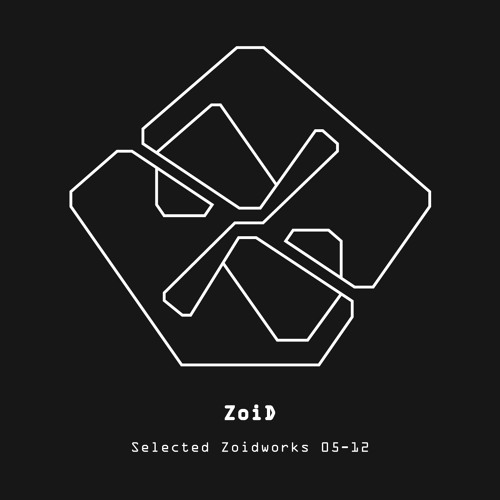 ZoiD - Selected Zoidworks 05-12