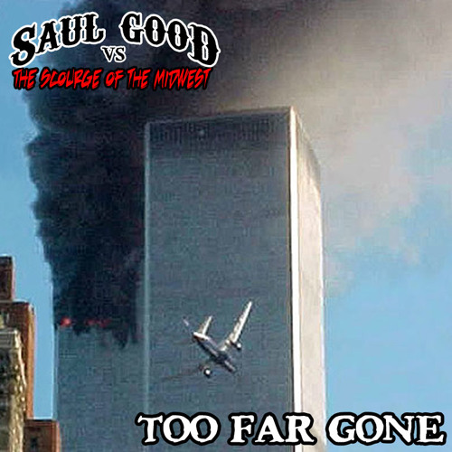 Too Far Gone - ft. Stone Messiah