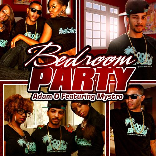 Mystro Ft. Adam O - Bedroom Party