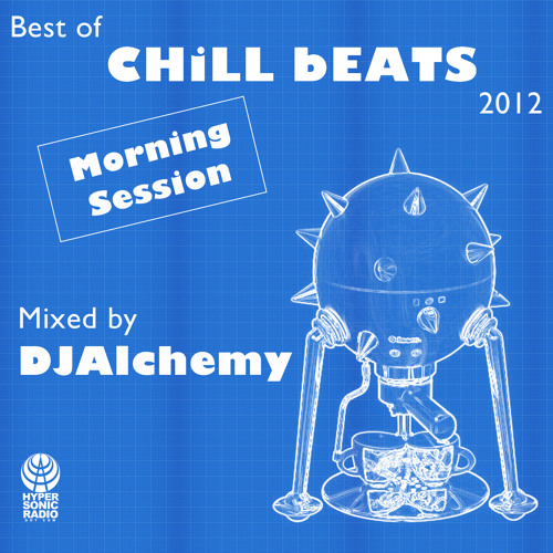 Best of Chill Beats 2012 (Morning Session)