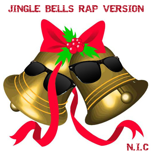 [N.I.C] Jingle Bells Rap Version