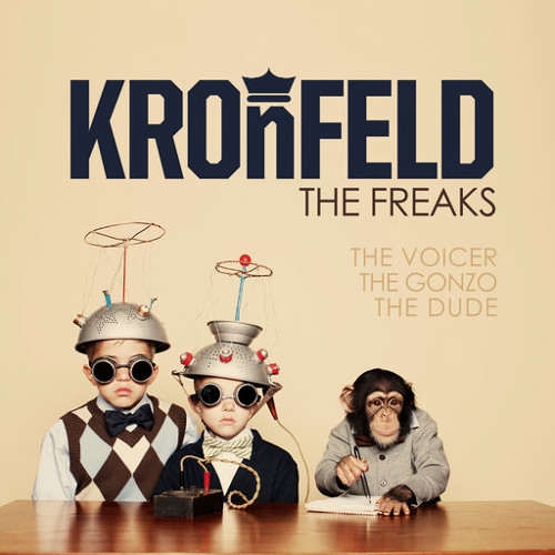 Kronfeld - The Freaks - Preview - Out @ Beatport