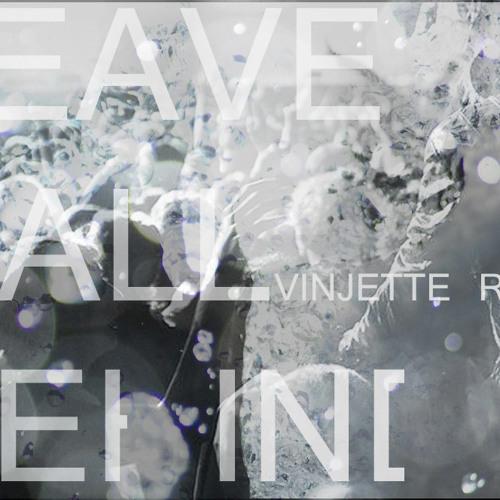 Julia Vero - Leave It All Behind (Vinjette Remix)