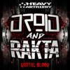 Rakta & Droid - Digital Blood EP Mini Mix **OUT NOW**