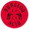 Dungeon Acid live at Marie Laveau 121222