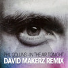 Phil Collins - In The Air Tonight (David Makerz Remix)