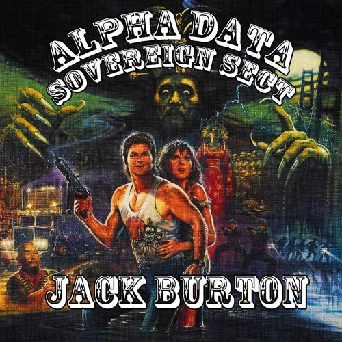 Alpha Data & Sovereign Sect - Jack Burton (Original Mix)