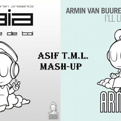 J'ai Envie De Toi vs I'll Listen (Asif T.M.L. Mash-Up)-AvB/Gaia vs Armin van Buuren Feat Ana Criado