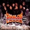 Si No La Tengo Remix - Diablos Locos