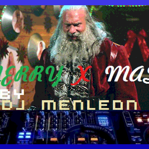 MERRY X MAS by Dj MenLeon