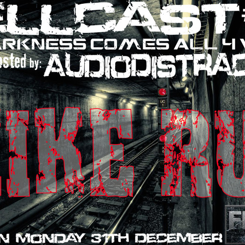 Hellcast #008 with Guest Mike Rud and AudioDistraction on 31.12.12 at FNOOB